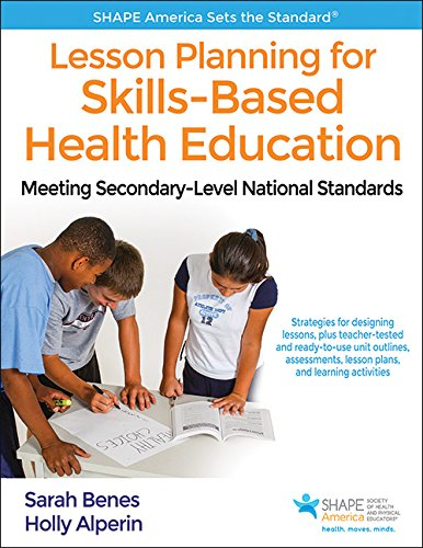 Lesson Planning for Skills-Based Health Education With Web Resource: Meeting Secondary-Level National Standards