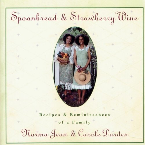 (Spoonbread and Strawberry Wine: 25th)