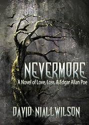 Nevermore - A Novel of Love, Loss, & Edgar Allan Poe