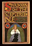 Shadows on the Sceptered Isle, JoAnne Stang, 0517539586