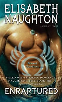 Enraptured (Eternal Guardians Book 4) by [Naughton, Elisabeth]