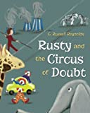 img - for Rusty and the Circus of Doubt book / textbook / text book