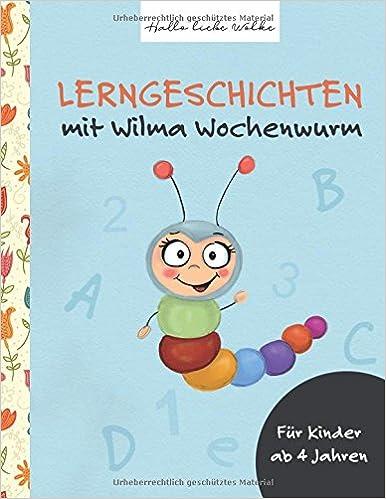 Lerngeschichten Mit Wilma Wochenwurm Amazon De Susanne Bohne Bücher