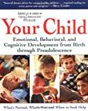 Your Child, American Academy of Child and Adolescent Psychiatry Staff and David Pruitt, 0062737309