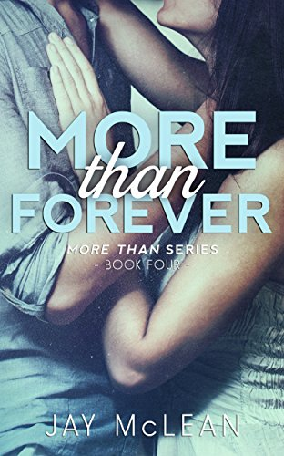 More Than Forever (More Than Series, Book 4)