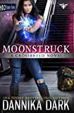 Moonstruck (Crossbreed Series Book 7)