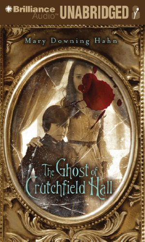 The Ghost of Crutchfield Hall by Brilliance Audio