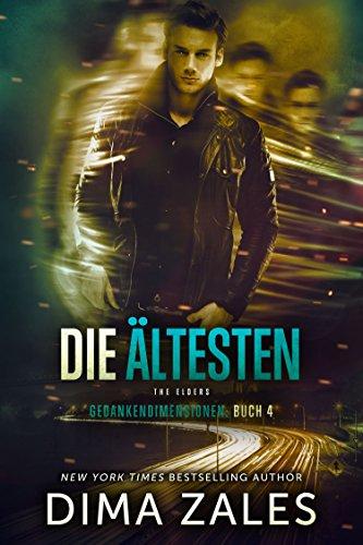 Die Ältesten - The Elders (Gedankendimensionen 4) (German Edition)
