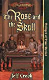 img - for The Rose and the Skull (Dragonlance Bridges of Time, Vol. 4) book / textbook / text book