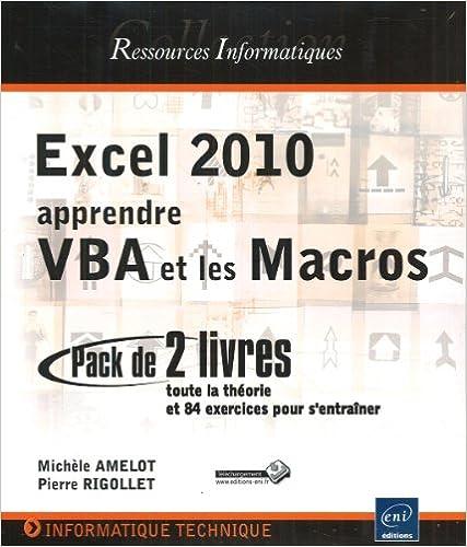 Excel 2010 : apprendre VBA et les Macros - Coffret de 2 livres : toute la théorie et 84 exercices pour s'entraîner pdf, epub