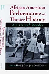 African American Performance and Theater History: A Critical Reader Kindle Edition