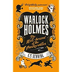 Warlock Holmes - The Hell-Hound of the Baskervilles: Warlock Holmes 2