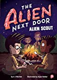 img - for The Alien Next Door 3: Alien Scout book / textbook / text book