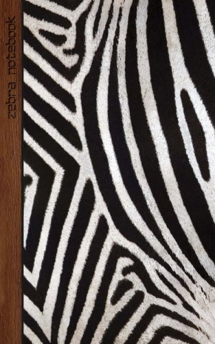 Zebra Notebook: Gifts/Presents (Zebra Print/Stripes/Skin/Fur/Pattern - Ruled Notebook) [ Animal Print Stationery/Accessories ] (Contemporary Designs)