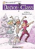 Dance Class #6: A Merry Olde Christmas (Dance Class Graphic Novels)