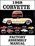 1968 CORVETTE FACTORY ASSEMBLY INSTRUCTION MANUAL - ALL MODELS INCLUDING; C-3, Sting Ray, Stingray, Coupe, Hardtop, Convertible - VETTE 68