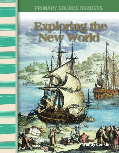 Exploring the New World: Early America (Primary Source - Polo Egypt Us