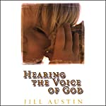 Hearing the Voice of God | Jill Austin