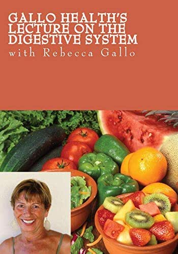 Gallo Health's Lecture on the Digestive System