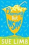 Charming But Insane (Jess Jordan)