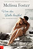 Von der Liebe berührt (Die Remingtons 6) (German Edition) - Kindle edition by Foster, Melissa, Pilz, Usch. Literature & Fiction Kindle eBooks @ Amazon.com.