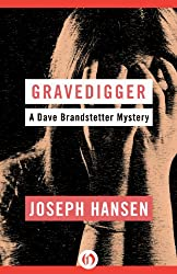 Gravedigger (The Dave Brandstetter Mysteries Book 6)
