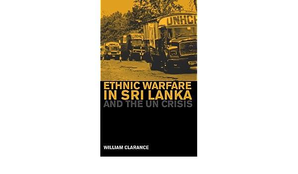 Ethnic Warfare in Sri Lanka and the U.N. Crisis