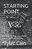 STARTING POINT: A map to help you along your spiritual journey