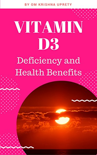 Vitamin D3: Deficiency and Health Benefits