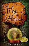 The Tree of Mindala (Wunderwood Book 1)