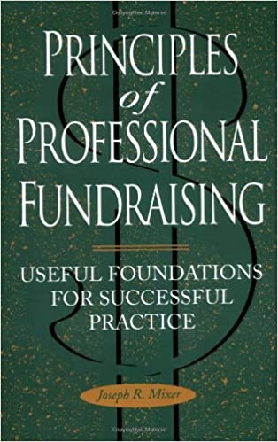 Principles of Professional Fundraising: Useful Foundations