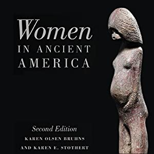 Women in Ancient America Audiobook