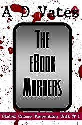 The E-Book Murders (Global Crime Prevention Unit #1)
