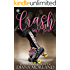 Crash Into You (Roller Derby Romance Book 1)