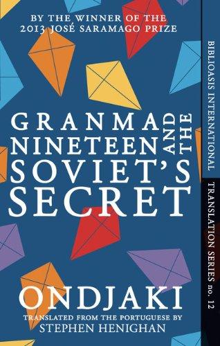 Granma Nineteen and the Soviet's Secret (Biblioasis International Translation)