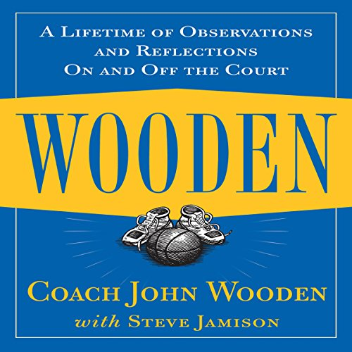- Wooden: A Lifetime of Observations and Reflections on and off the Court