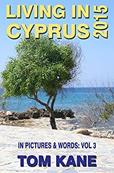Living In Cyprus: 2015 by [Kane, Tom]