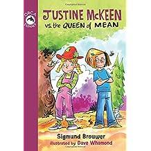 Justine Mckeen vs. the Queen of Mean
