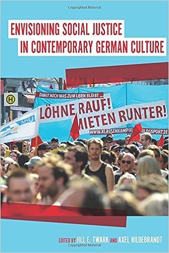 Téléchargement gratuit d'ebooks shareEnvisioning Social Justice in Contemporary German Culture (Studies in German Literature, Linguistics and Culture) en français PDF