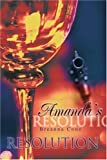 Amanda's Resolution, Breanna Cone, 0595331726