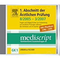 Mediscript, Kommentierte Examensfragen, GK 1, CD-ROMs : 1. Abschnitt der Ärztlichen Prüfung 8/2005-3/2007 inkl. Physikum 3/96-3/05, 1 CD-ROM Für Windows NT, 2000, XP, Windows Vista