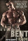 Hell Bent: Deep Six Security Series Book 3