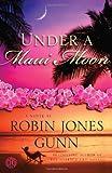Under a Maui Moon, Robin Jones Gunn, 1416583394