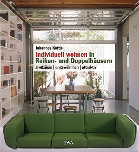 Individuell wohnen in Reihen- und Doppelhäusern: Großzügig ungewöhnlich attraktiv