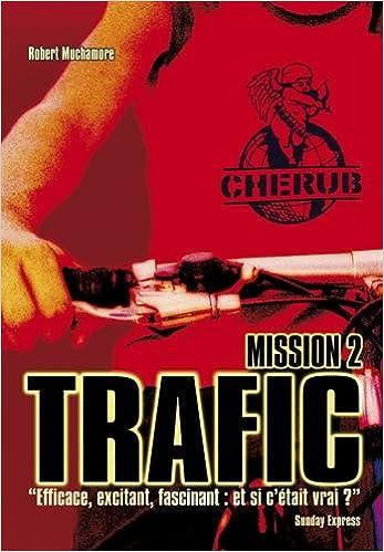 Cherub, Tome 2 : Trafic