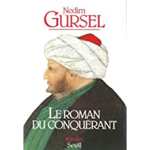 Roman du conquérant (Le)
