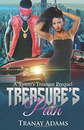 Treasure's Pain: One Life One Love (Tyson's Treasure) (Volume 3) ebook