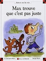 Max trouve que c'est pas juste par Dominique de Saint-Mars