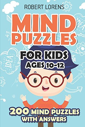 Download Mind Puzzles for Kids Ages 10-12: Star Battle Puzzles - 200 Brain Puzzles with Answers (Math and Logic Puzzles for Kids) pdf