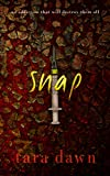 SNAP (The SNAP Trilogy Book 1)